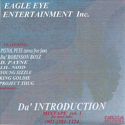 Eagle Eye Entertainment Inc.: Da' Introduction