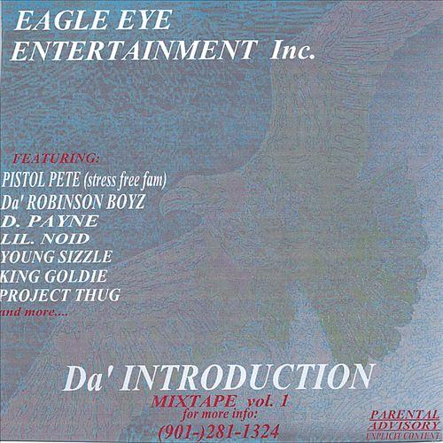 Eagle Eye Entertainment Inc.: Da' Introduction