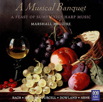 A Musical Banquet: A Feast of Sumptuous Harp Music