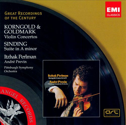 Korngold, Goldmark: Violin Concertos; Sinding: Suite in A minor