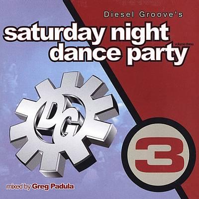 Saturday Night Dance Party, Vol. 3