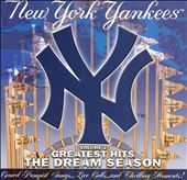 New York Yankees Greatest Hits, Vol. 2: The Dream Season