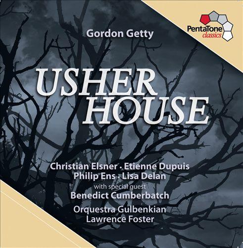 Gordon Getty: Usher House