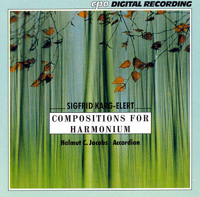 Sigfried Karg-Elert: Compositions for Harmonium
