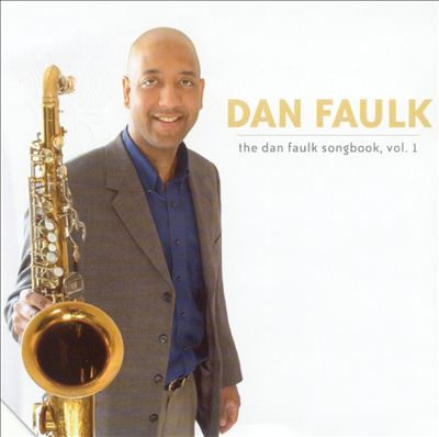 Dan Faulk Songbook, Vol. 1