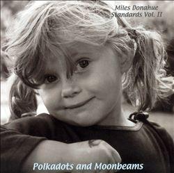 Standards, Vol. 2: Polkadots and Moonbeams