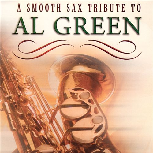 Smooth Sax Tribute to Al Green