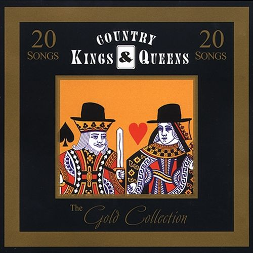 Gold Collection: Country Kings and Queens