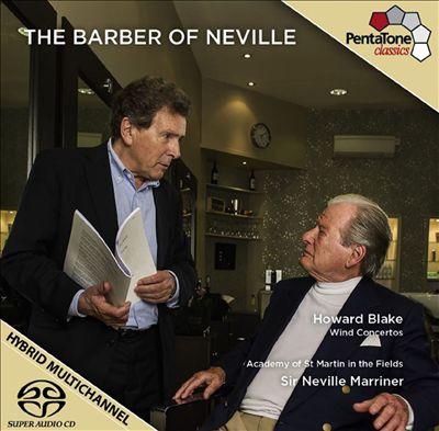 The Barber of Neville: Wind Concertos by Howard Blake