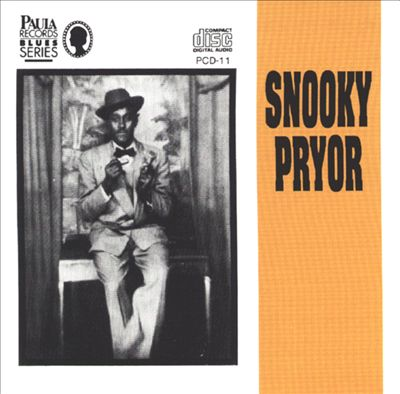 Snooky Pryor [Flyright]