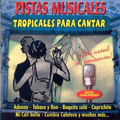 Tropicales Para Cantar, Vol. 1
