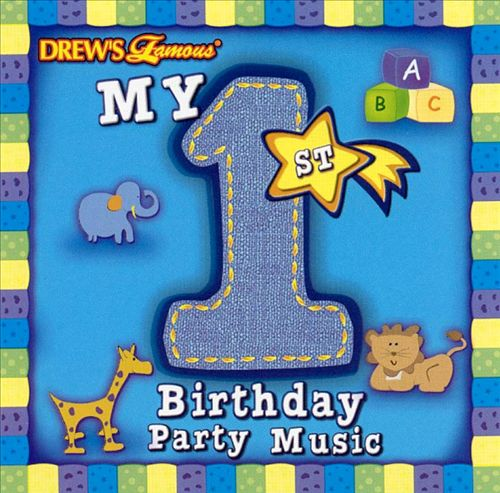 Drew's Famous My 1st Birthday Party Music, Vol. 1