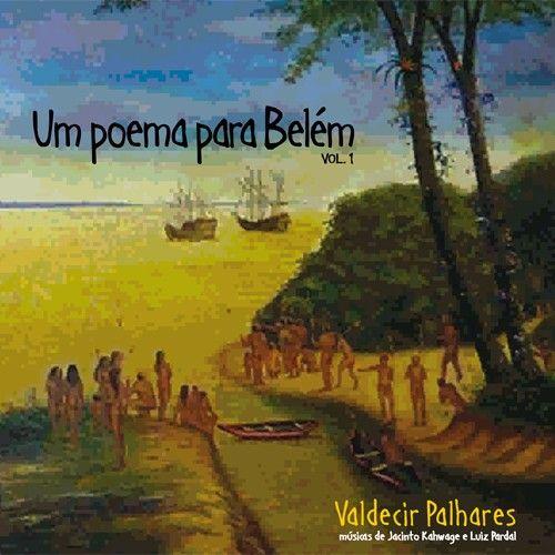 Um Poema Para Belém, Vol. 1
