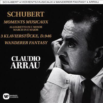 Schubert: Moments Musicaux; 3 Klavierstücke, D.946; Wanderer Fantasy
