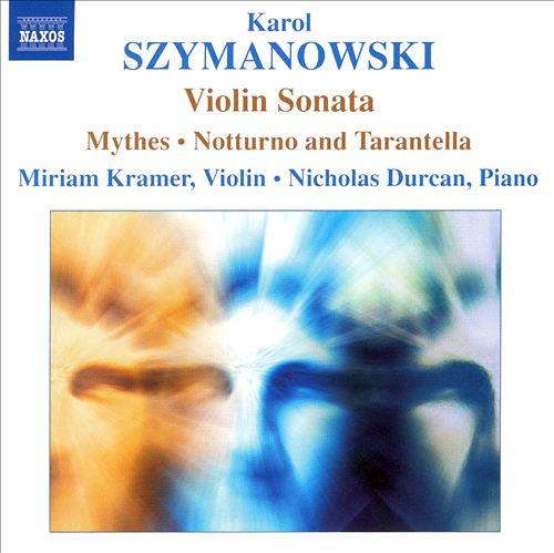 Karol Szymanowski: Music for violin & piano