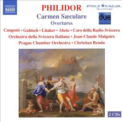 Philidor: Carmen Saeculare; Overtures