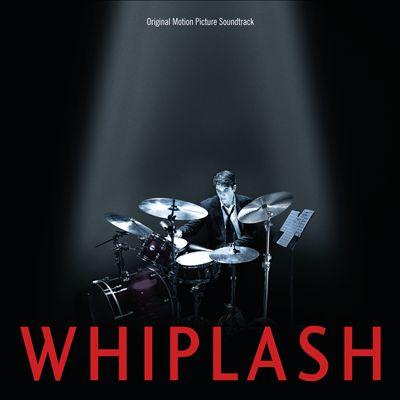 Whiplash [Original Motion Picture Soundtrack]