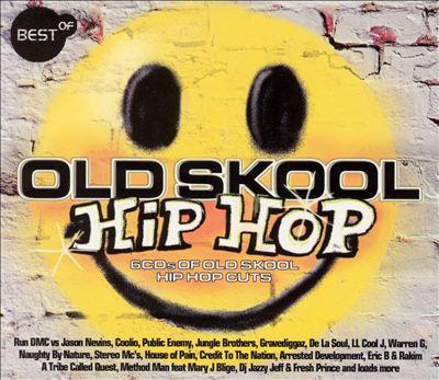 Best of Old Skool Hip Hop