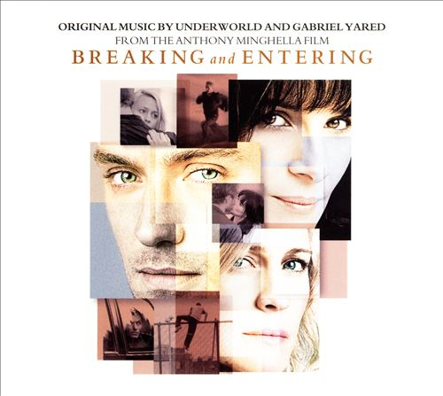 Breaking and Entering [Original Music from the Film]