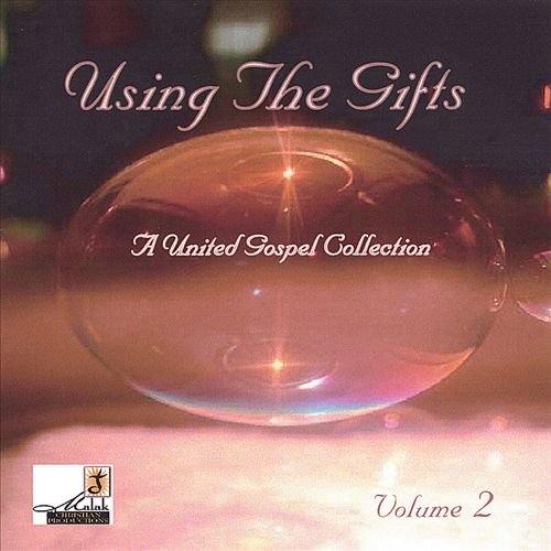 Using the Gifts, Vol. 2