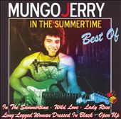 In the Summertime... The Best of Mungo Jerry [ZYX]
