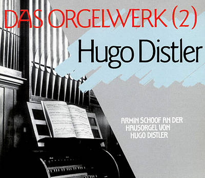 Hugo Distler: Das Orgelwerk 2
