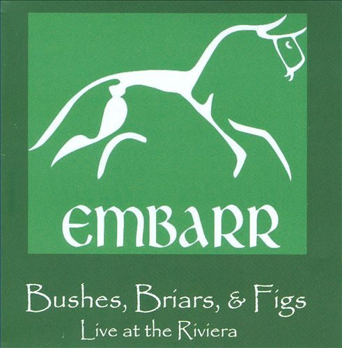 Bushes, Briars, & Figs: Live at the Riviera