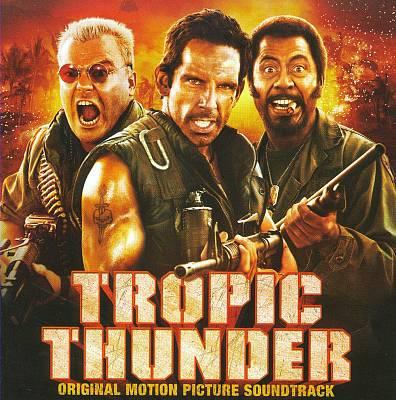 Tropic Thunder [Original Soundtrack]