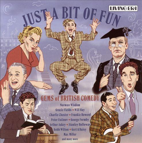 Just a Bit of Fun: Gems of British Comedy