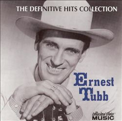 The Definitive Ernest Tubb Hits Collection