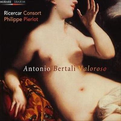 Antonio Bertali: Valoroso