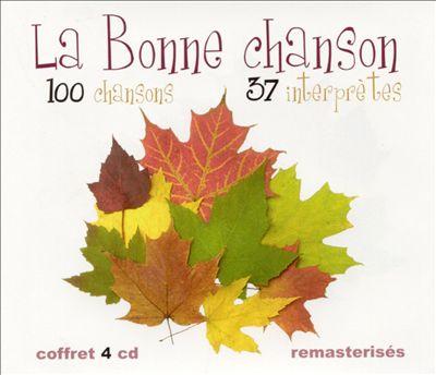 Le Bonne Chanson: 100 Chansons Interpretes