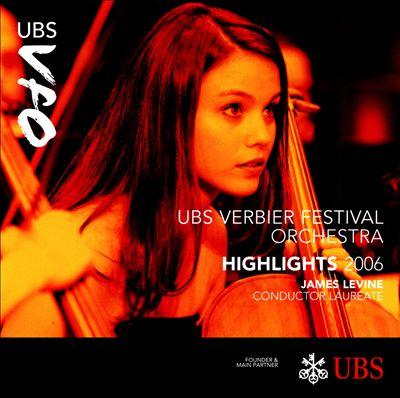 UBS Verbier Festival Orchestra Highlights, 2006