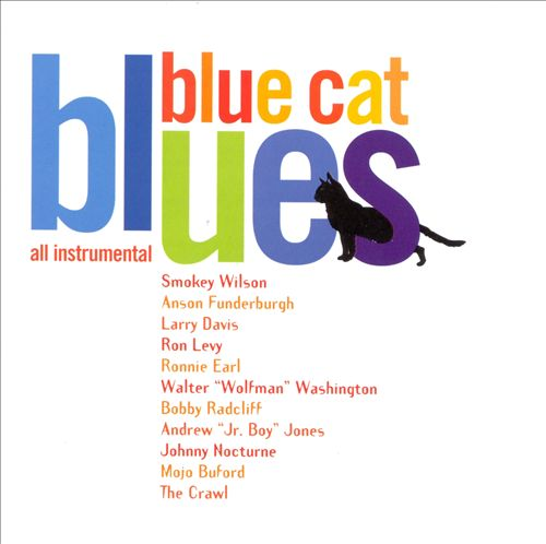 Blue Cat Blues: All Instrumental