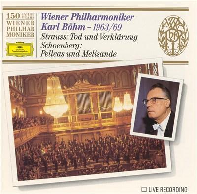 Strauss: Tod und Verklärung; Schoenberg: Pelleas und Melisande