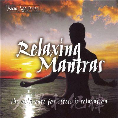 Relaxing Mantras