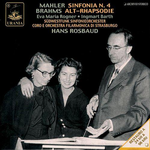 Mahler: Symphony No. 4 / Brahms: Alt-Rhapsodie