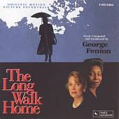 The Long Walk Home [Original Motion Picture Soundtrack]