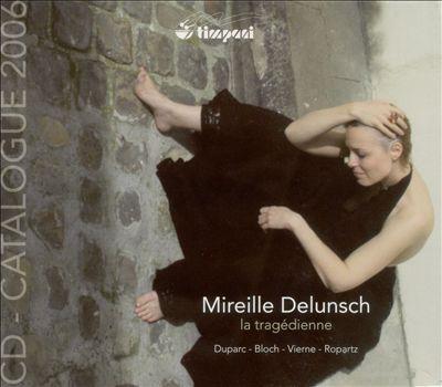 Mireille Delunsch: La Tragedienne