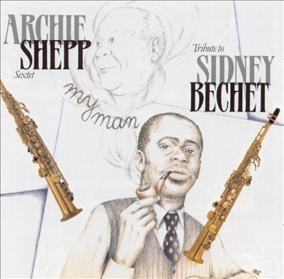 Tribute to Sidney Bechet