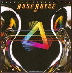 Rose Royce IV: The Rainbow Connection