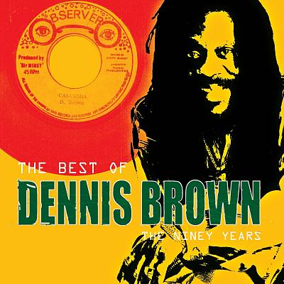 The Best of Dennis Brown: The Niney Years