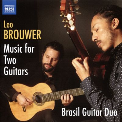 Leo Brouwer: Music for Two Guitars