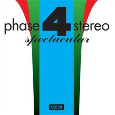 Phase 4 Stereo: Spectacular