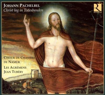 Johann Pachelbel: Christ lag in Todesbanden