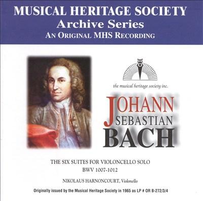 Bach: The Six Suites for Violoncello Solo