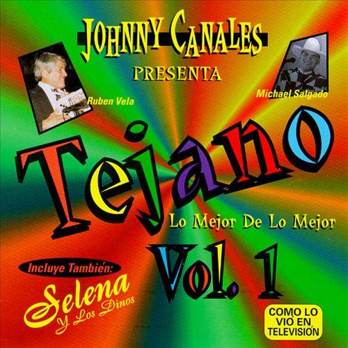 Tejano: Lo Mejor de Lo Mejor, Vol. 1