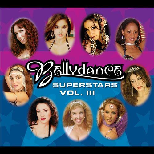 Bellydance Superstars, Vol. 3
