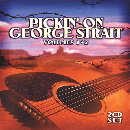 Pickin' on George Strait, Vol. 1-2