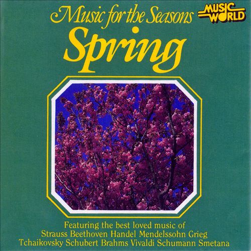Music for the Seasons: Spring